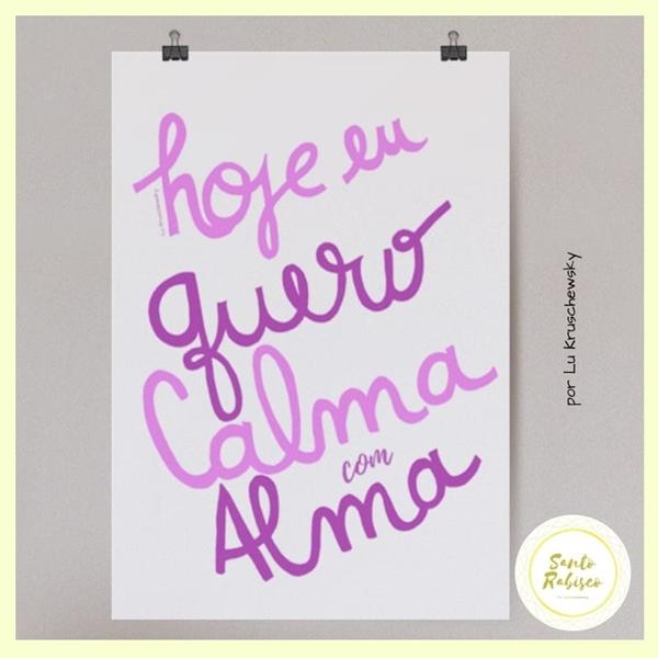 Picture of Poster - Calma com Alma - Santo Rabisco